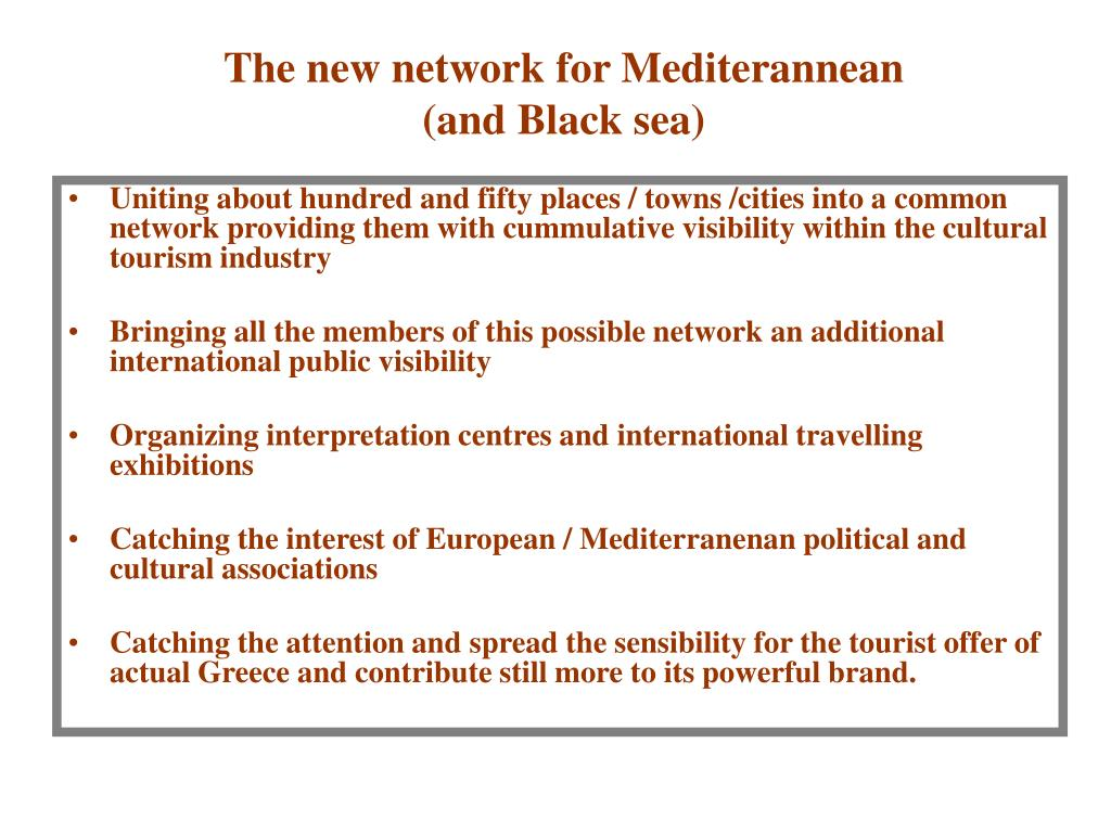 The new network for Mediterannean