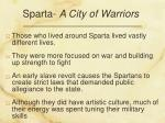 sparta a city of warriors