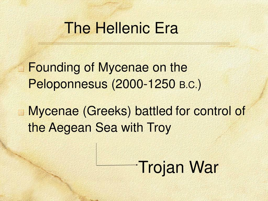 The Hellenic Era