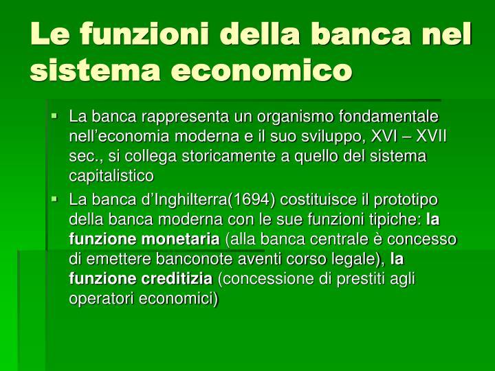 Le funzioni della banca nel sistema economico