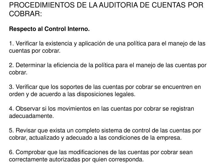 PROCEDIMIENTOS DE LA AUDITORIA DE CUENTAS POR COBRAR: