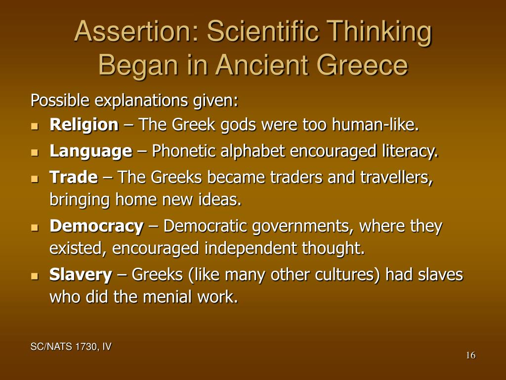 Assertion: Scientific Thinking Began in Ancient Greece