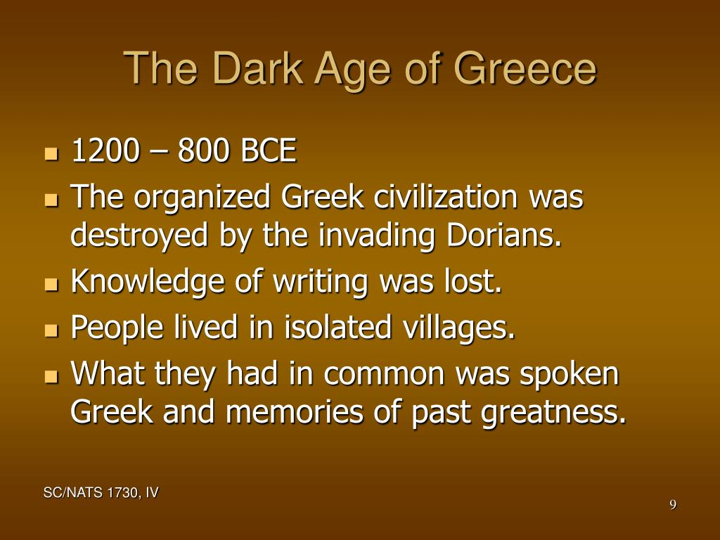The Dark Age of Greece