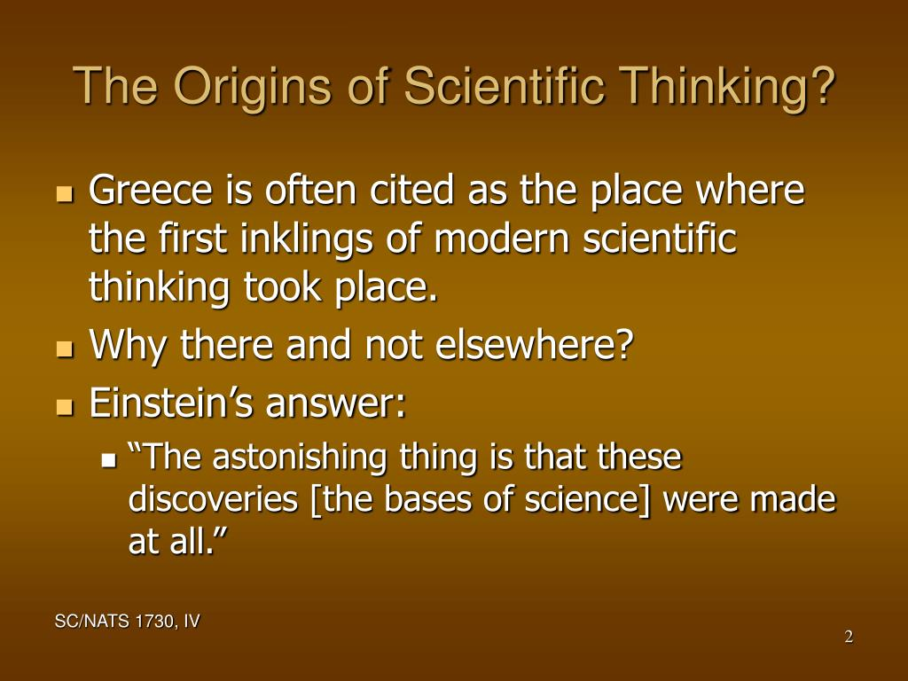 The Origins of Scientific Thinking?