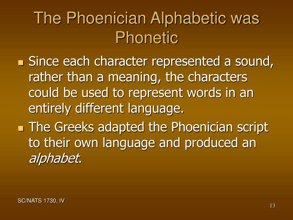 The Phoenician Alphabetic was Phonetic
