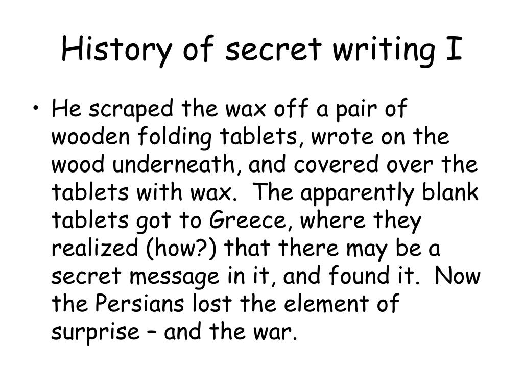 History of secret writing I