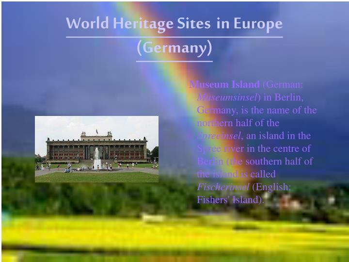 World heritage sites in europe germany