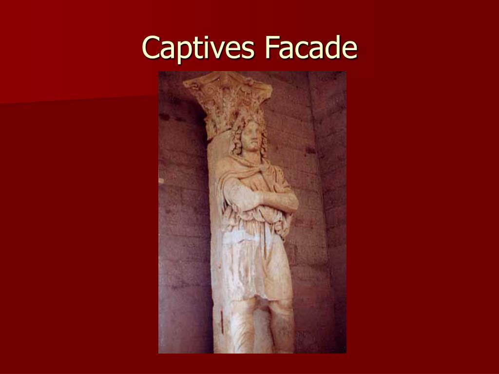 Captives Facade