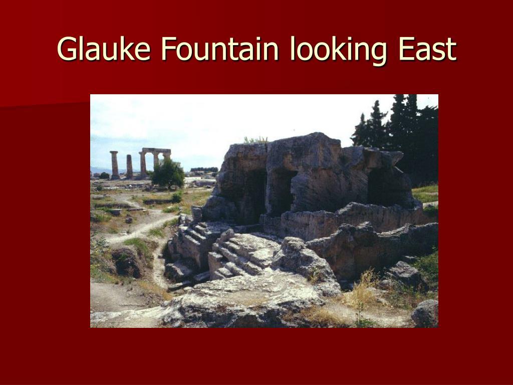 Glauke Fountain looking East