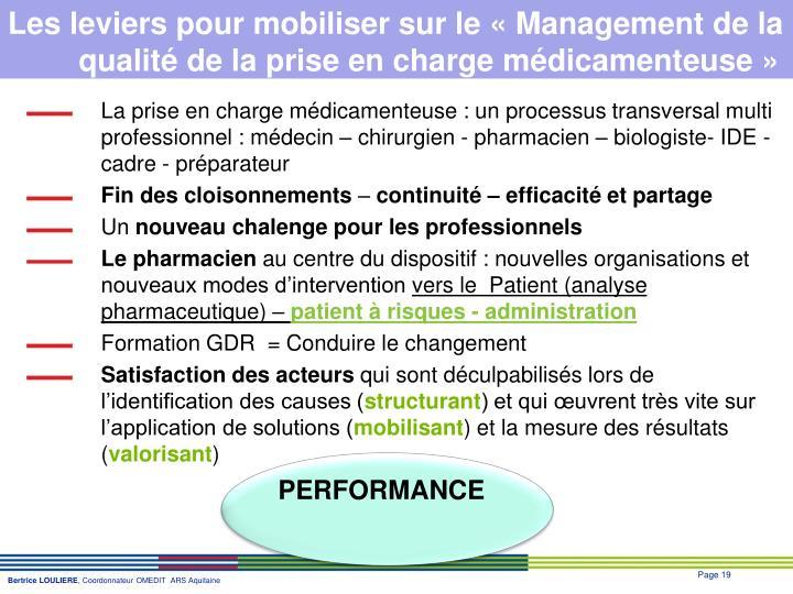 Les leviers pour mobiliser sur le «Management de la qualité de la prise en charge médicamenteuse»