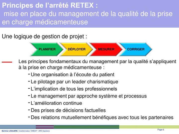 Principes de l'arrêté RETEX :