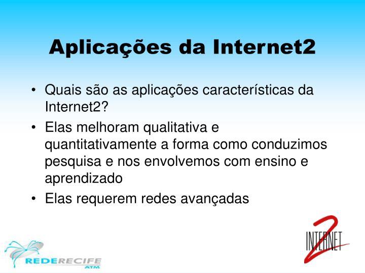 Aplicações da Internet2