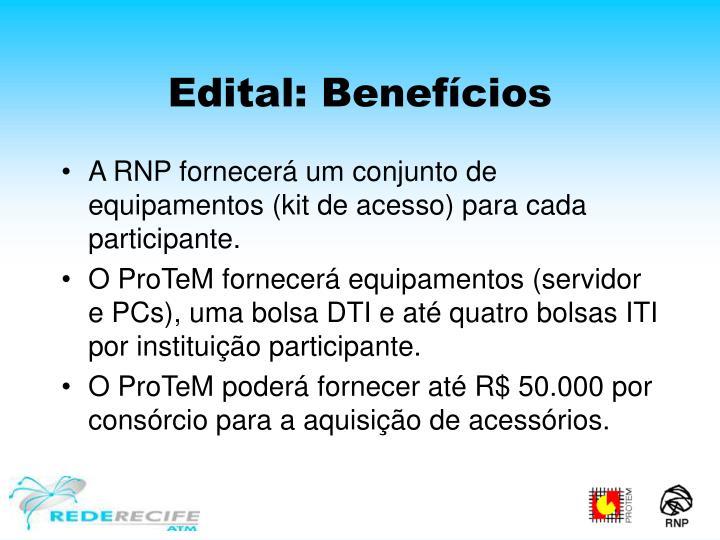 Edital: Benefícios