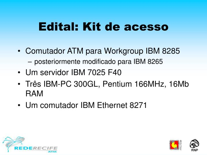Edital: Kit de acesso