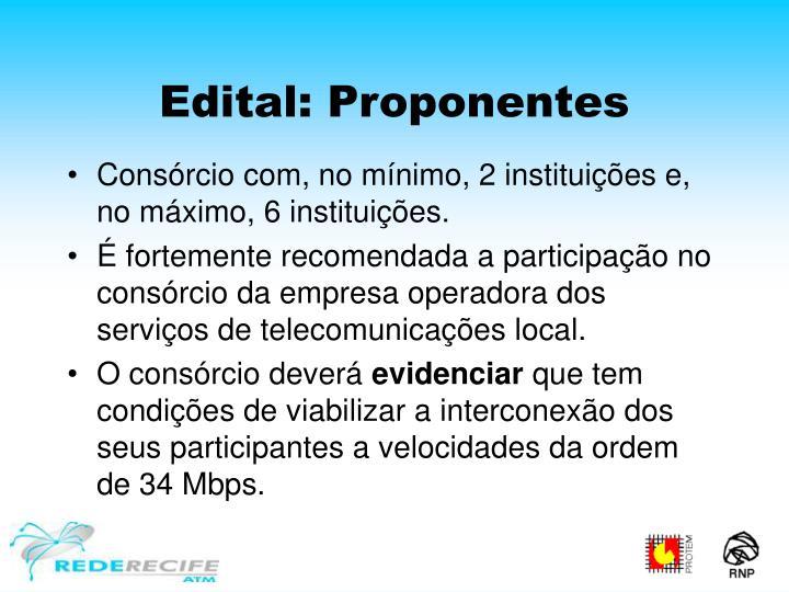 Edital: Proponentes