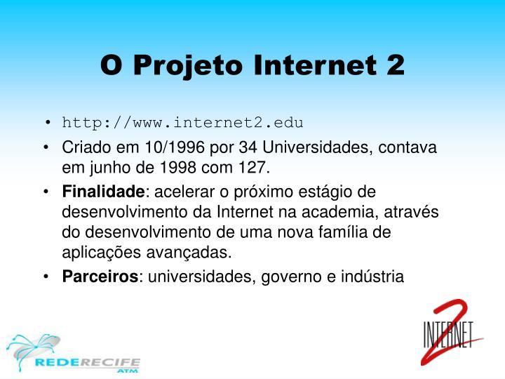 O Projeto Internet 2