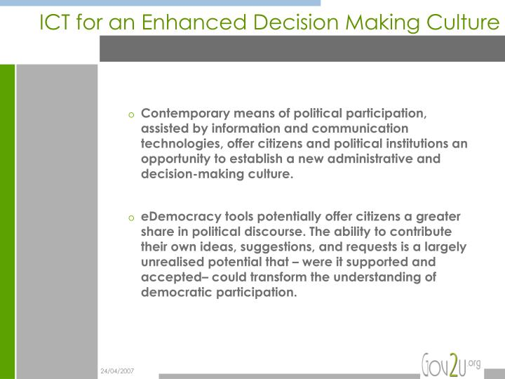 Ict for an enhanced decision making culture l.jpg
