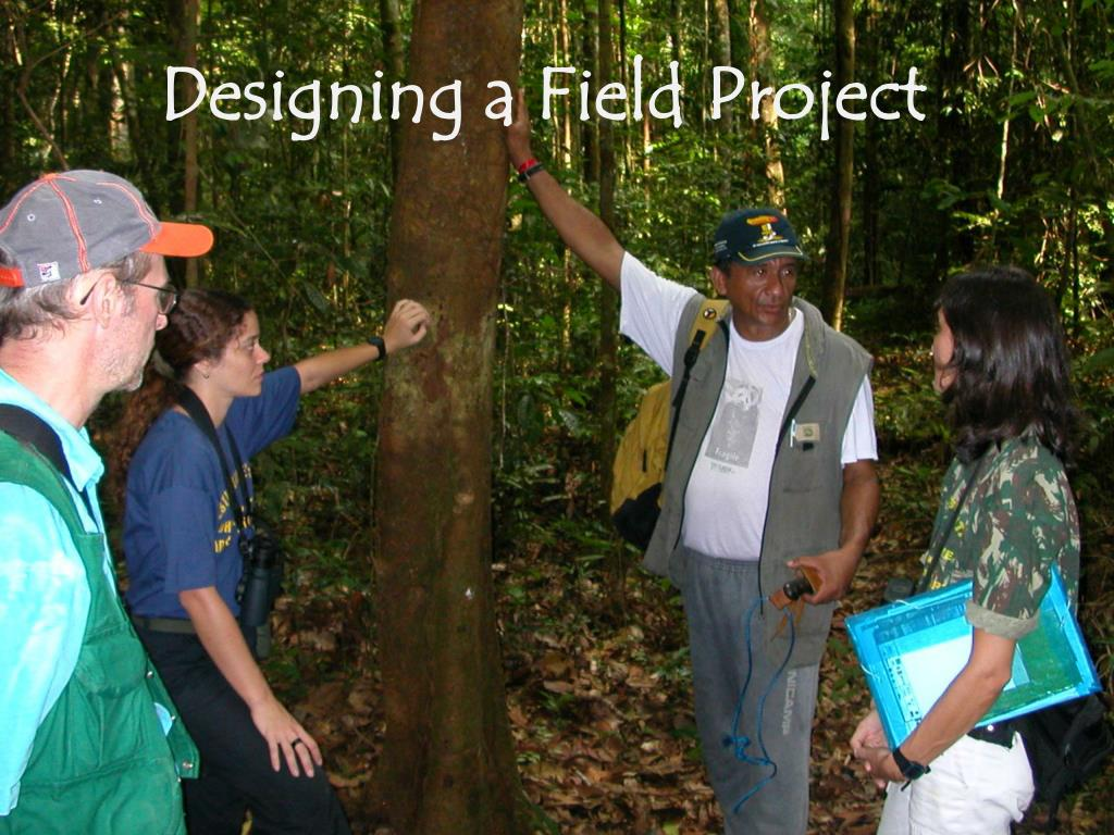Designing a Field Project