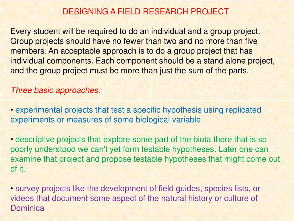 DESIGNING A FIELD RESEARCH PROJECT
