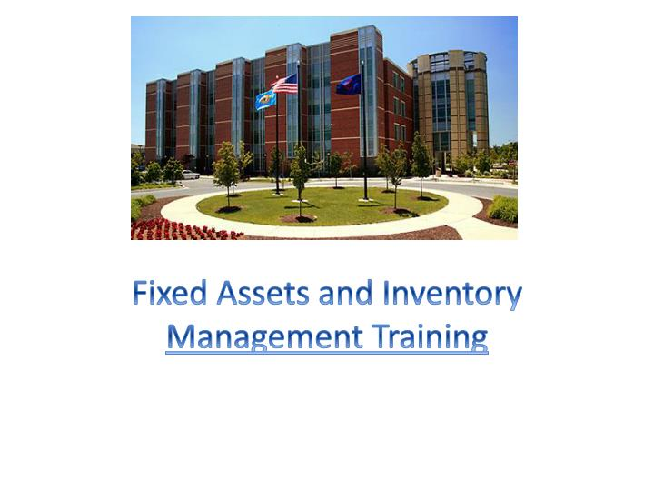 Fixed assets and inventory management training