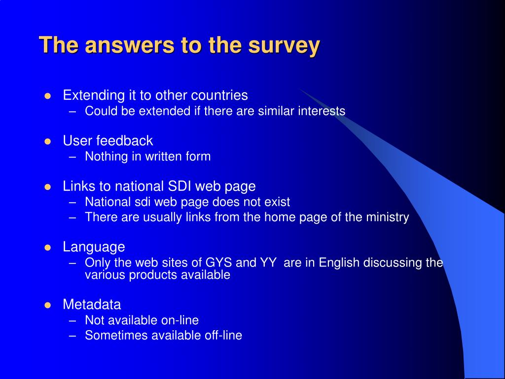 The answers to the survey
