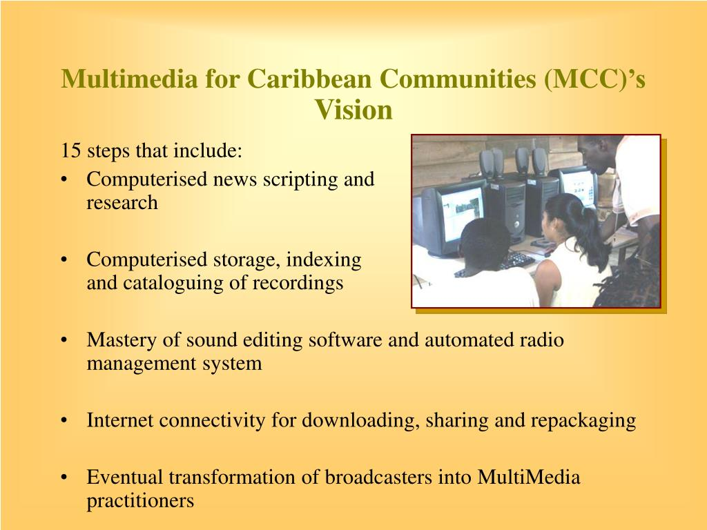 Multimedia for Caribbean Communities (MCC)
