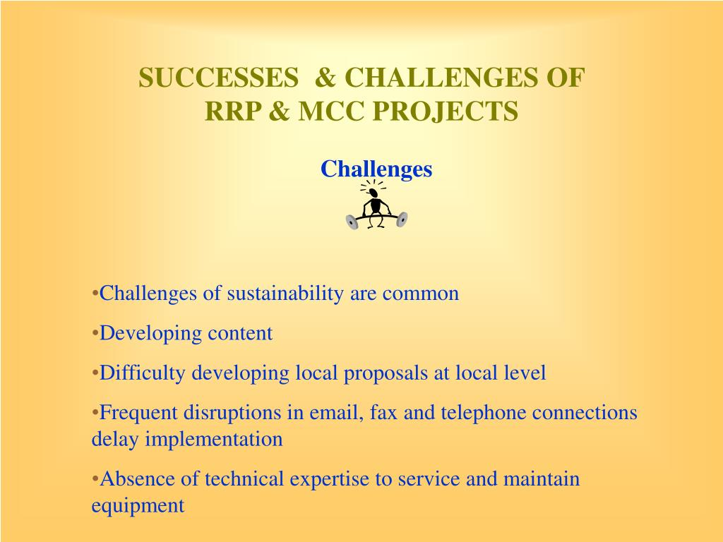 SUCCESSES  & CHALLENGES OF