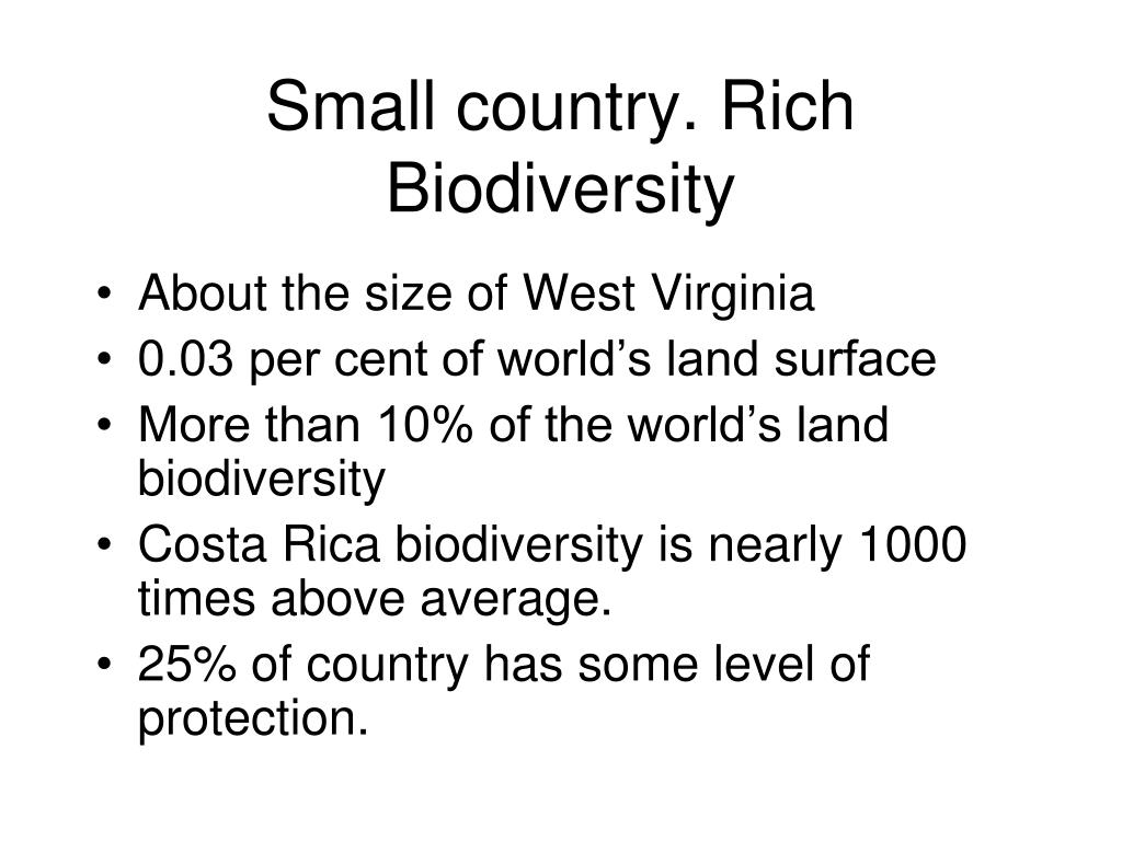 Small country. Rich Biodiversity