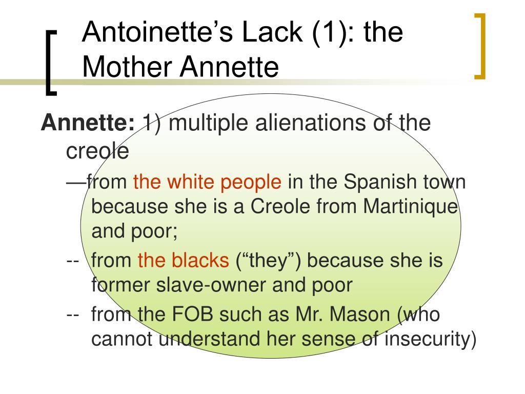 Antoinette's Lack (1): the Mother Annette