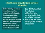 health care provider pre service education