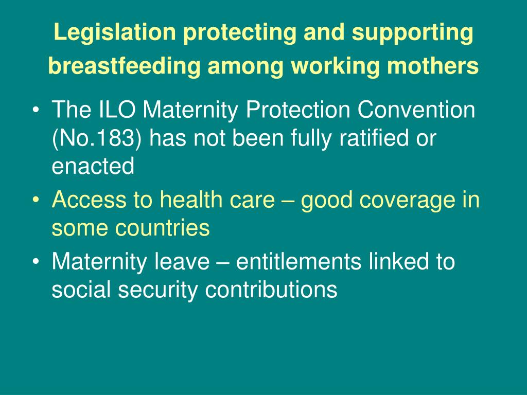 Legislation protecting and supporting breastfeeding among working mothers