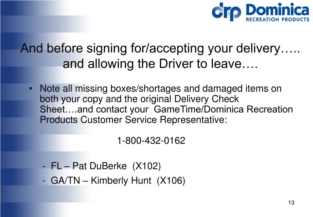 And before signing for/accepting your delivery…..