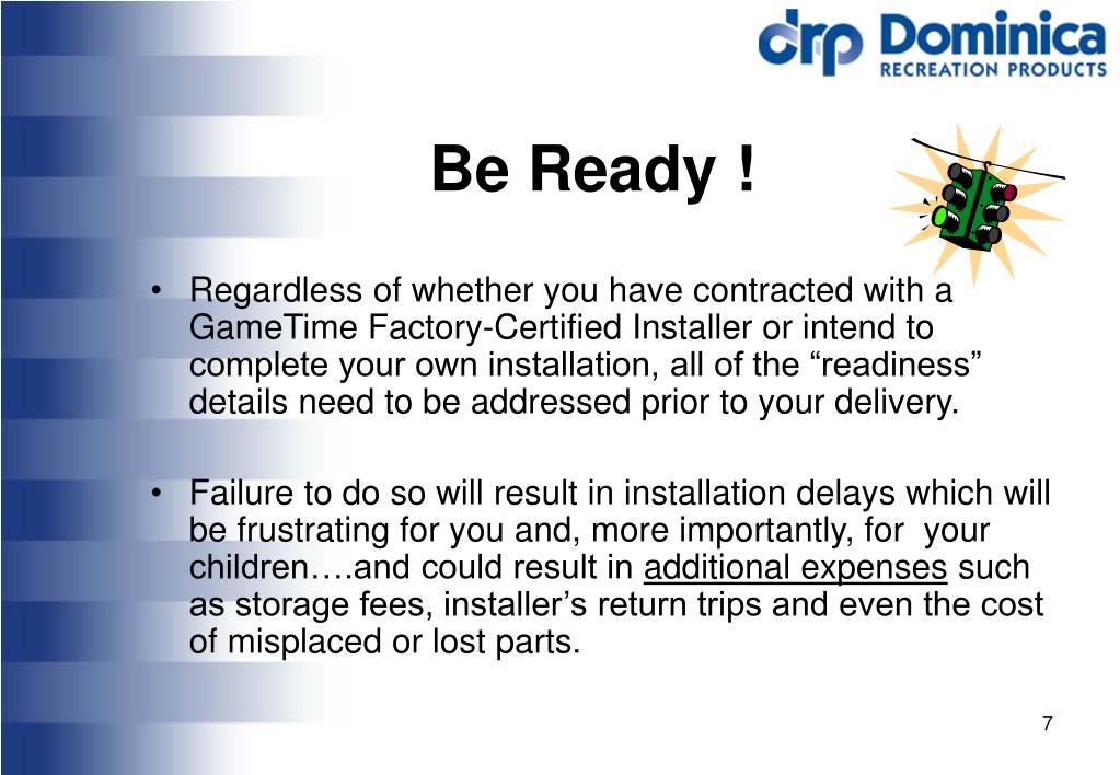 Be Ready !