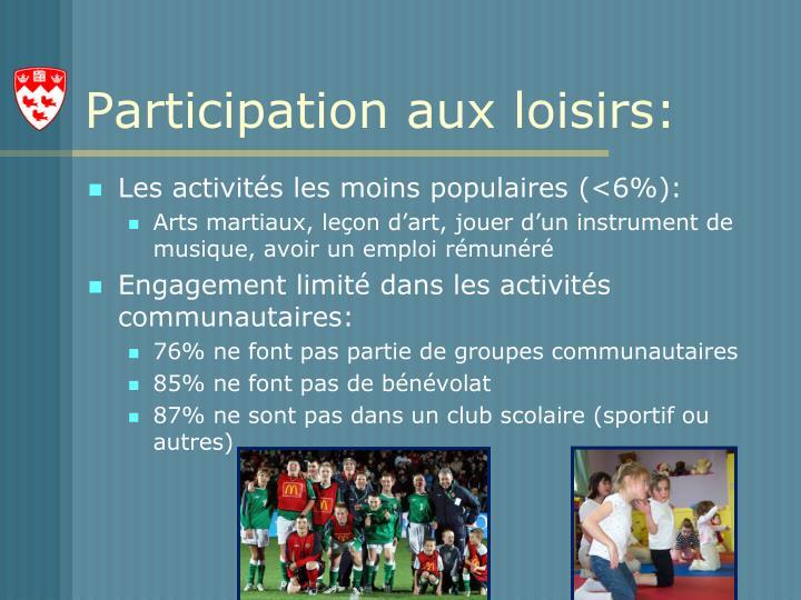 Participation aux loisirs: