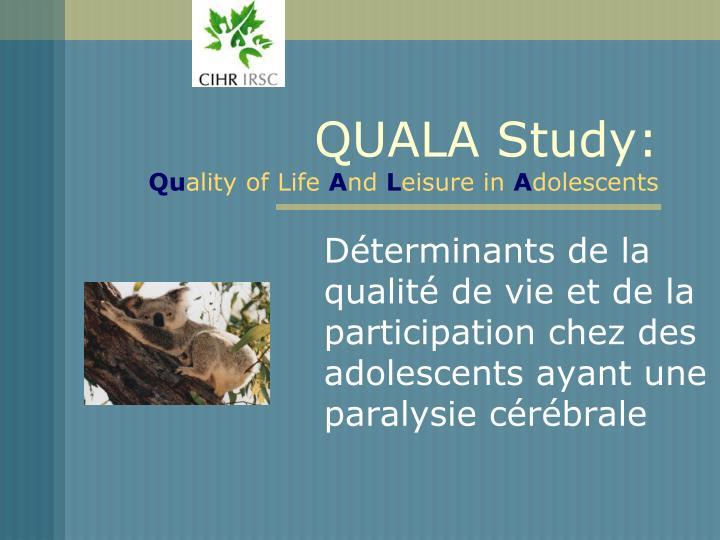 QUALA Study: