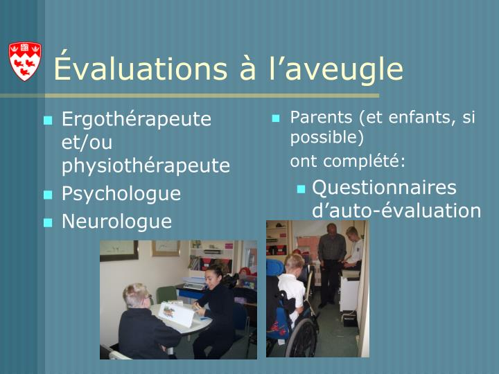 Ergothérapeute et/ou physiothérapeute