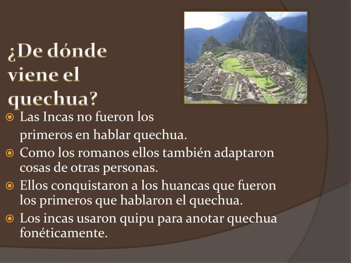 ¿De dónde viene el quechua?