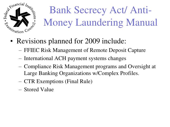 Bank Secrecy Act/ Anti-Money Laundering Manual
