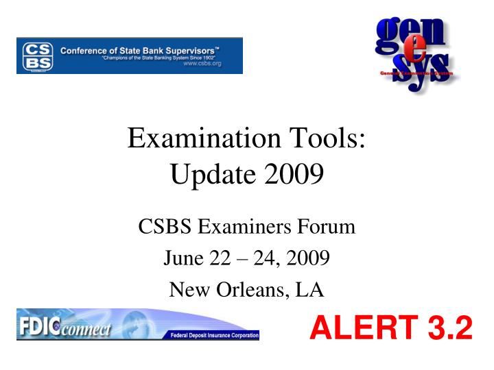 Examination tools update 2009