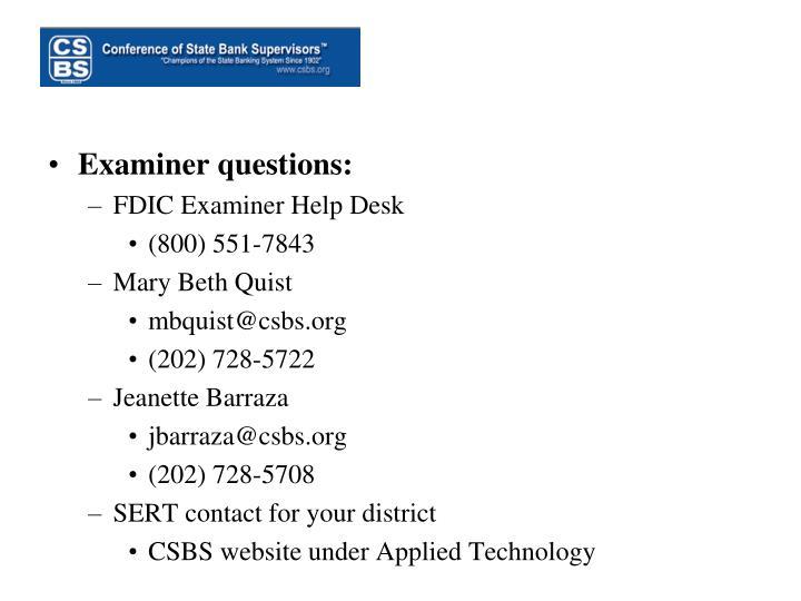Examiner questions:
