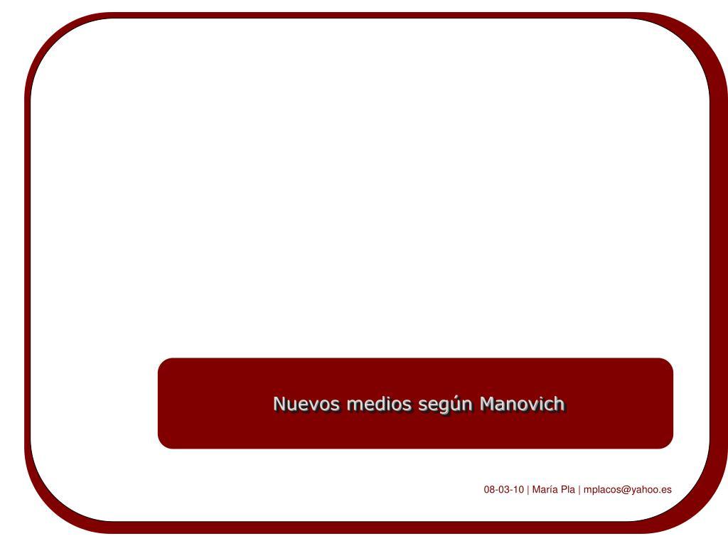 Nuevos medios según Manovich