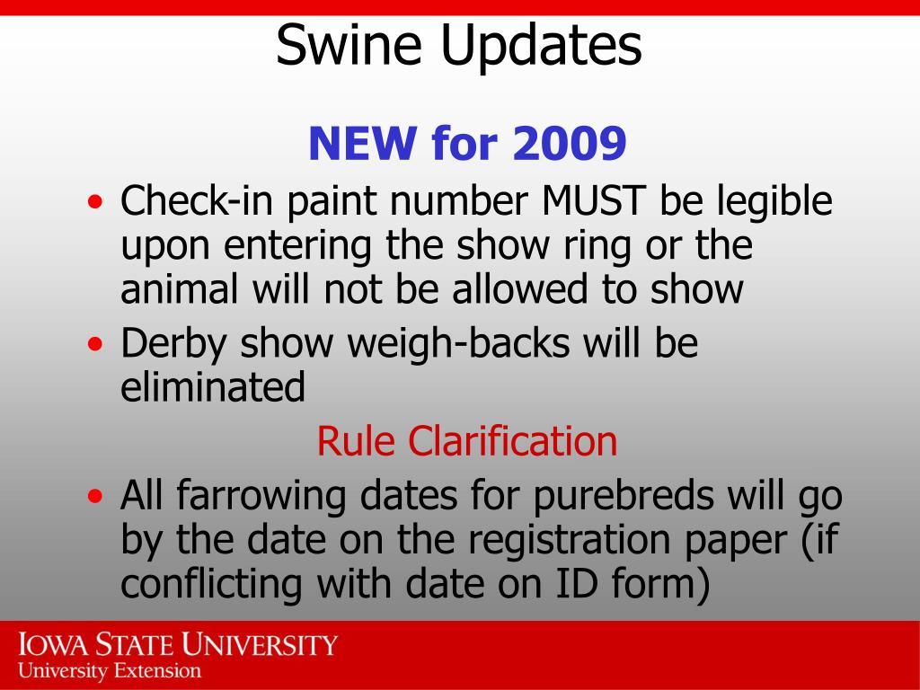 Swine Updates