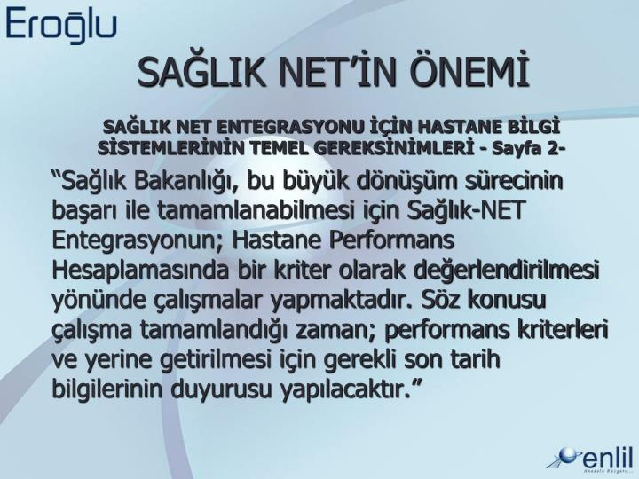 SAĞLIK NET'İN ÖNEMİ