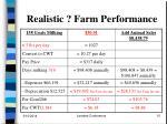 realistic farm performance