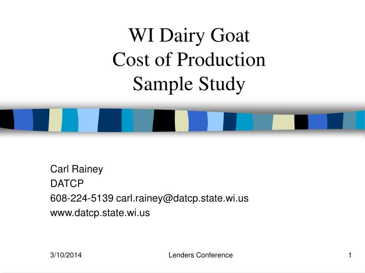 Wi dairy goat cost of production sample study l.jpg