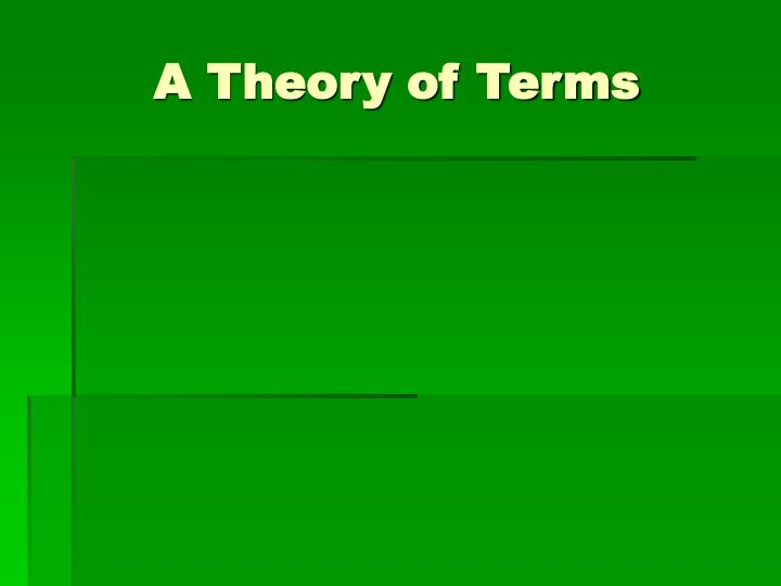 A Theory of Terms