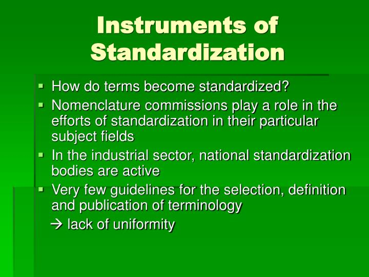 Instruments of Standardization