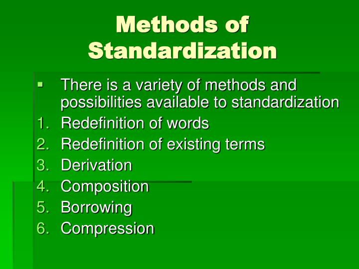 Methods of Standardization