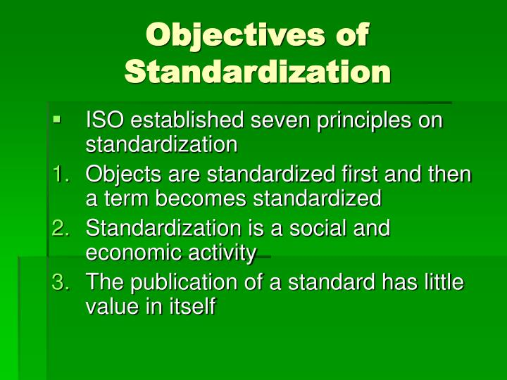 Objectives of Standardization