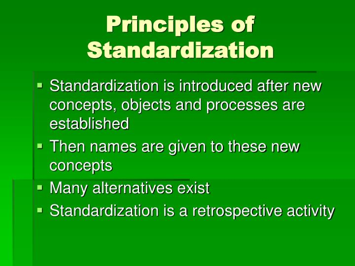 Principles of Standardization